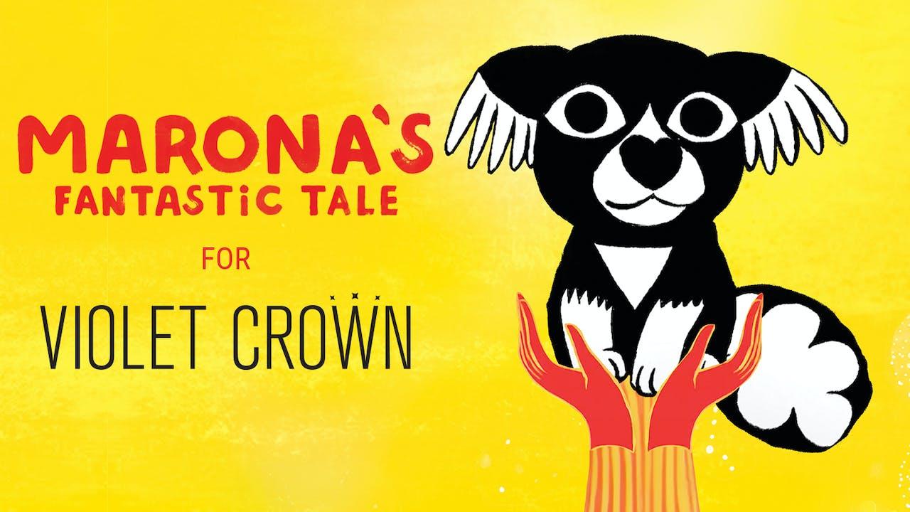 MARONA'S FANTASTIC TALE for Violet Crown Cinemas