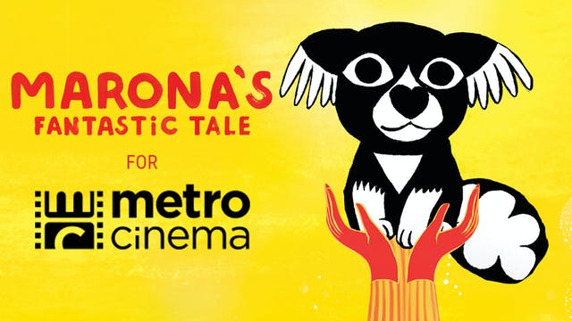 Metro Cinema presents MARONA'S FANTASTIC TALE