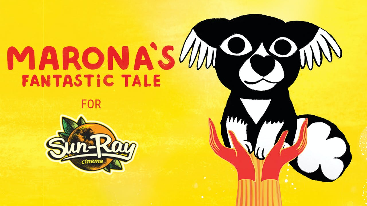 Sun-Ray Cinema presents MARONA'S FANTASTIC TALE
