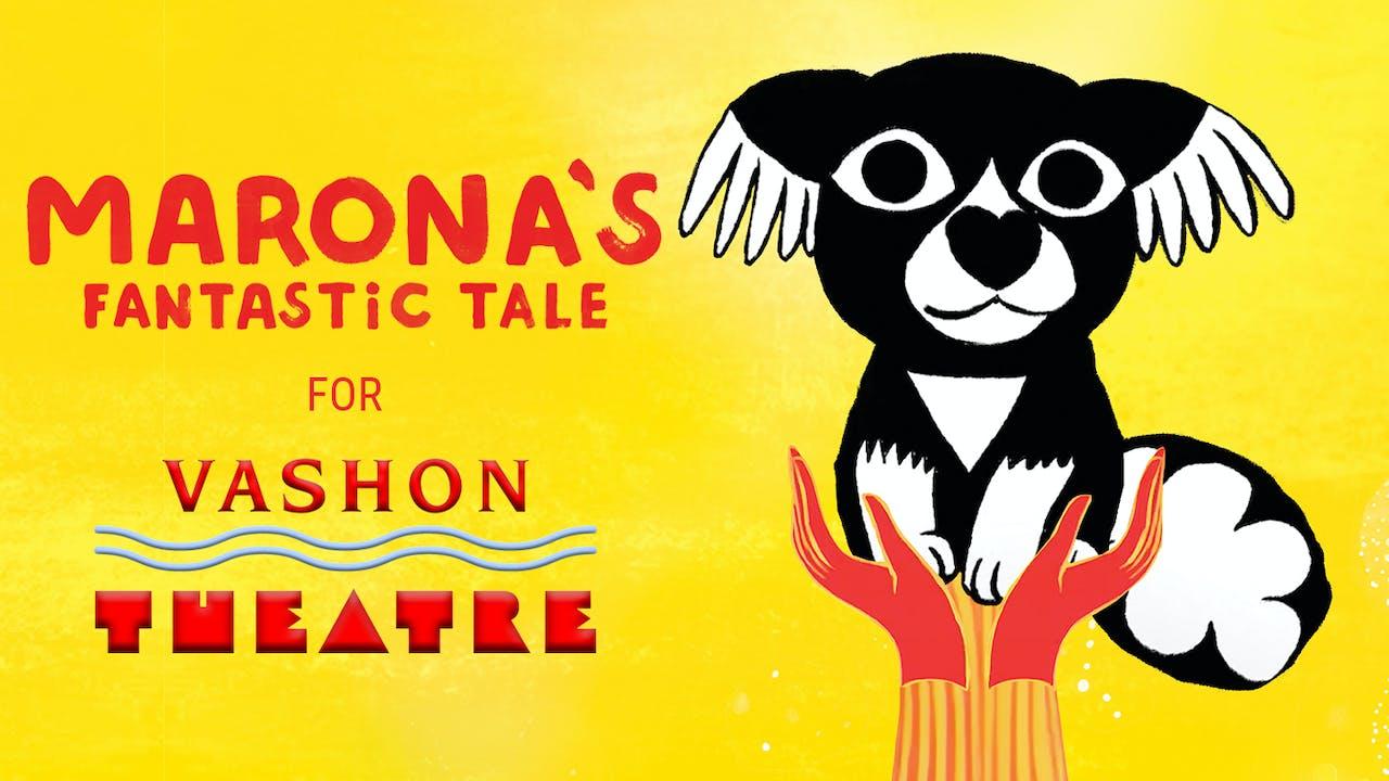 Vashon Theatre presents MARONA'S FANTASTIC TALE