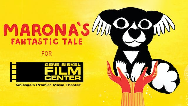 Gene-Siskel Film Center - MARONA'S FANTASTIC TALE