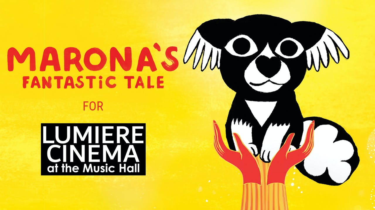 Lumiere Cinema presents MARONA'S FANTASTIC TALE