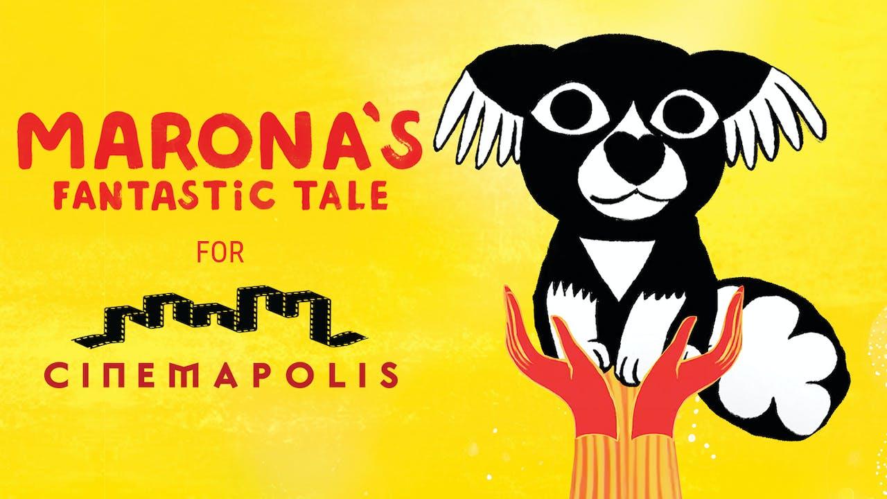 Cinemapolis presents MARONA'S FANTASTIC TALE