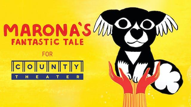 County Theatre presents MARONA'S FANTASTIC TALE