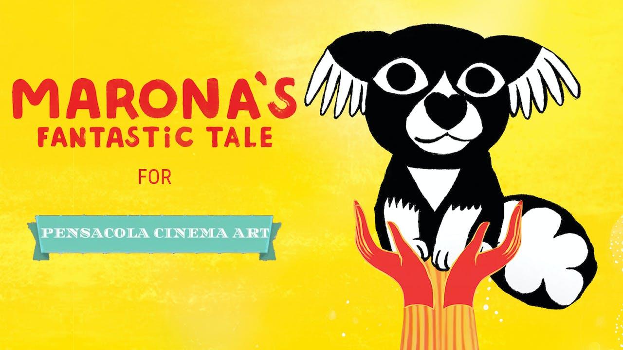 MARONA'S FANTASTIC TALE for Pensacola Cinema Art