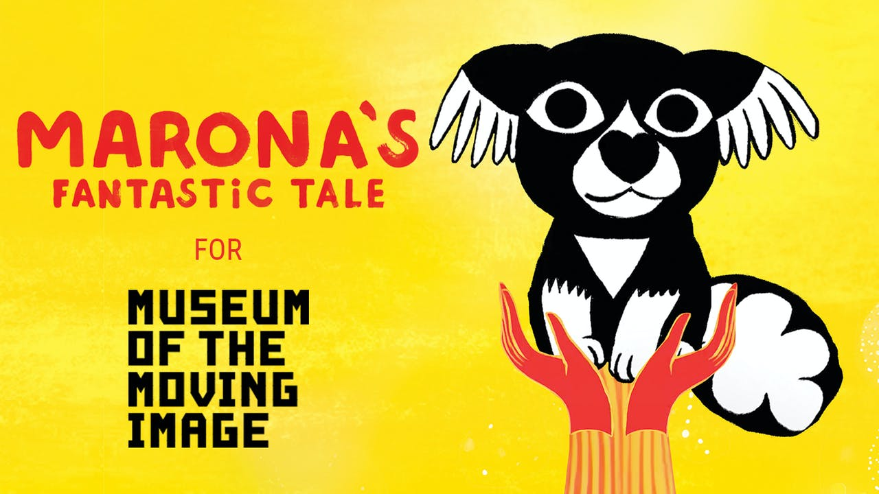 Museum of the Moving Image MARONA'S FANTASTIC TALE