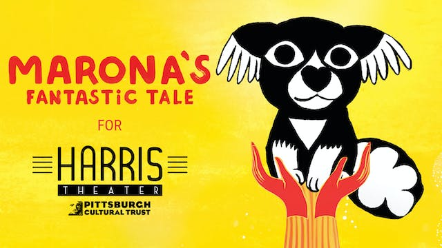 Harris Theater presents MARONA'S FANTASTIC TALE