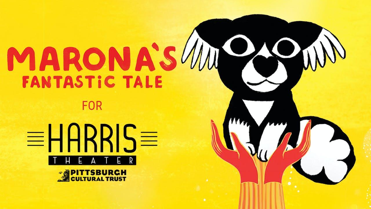 Harris Theater presents MARONA'S FANTASTIC TALE