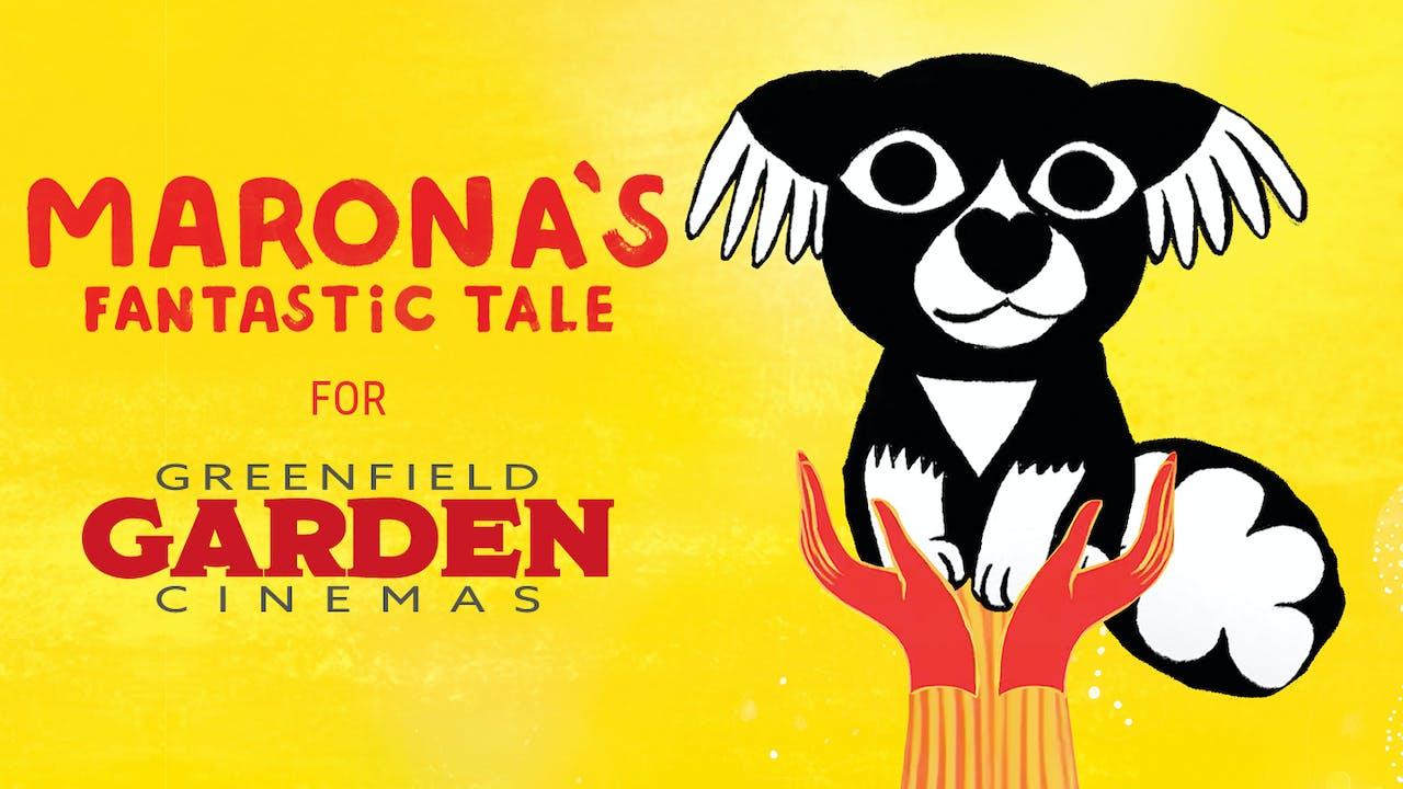 Garden Cinemas presents MARONA'S FANTASTIC TALE