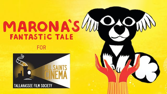 All-Saints Cinema presents MARONA'S FANTASTIC TALE