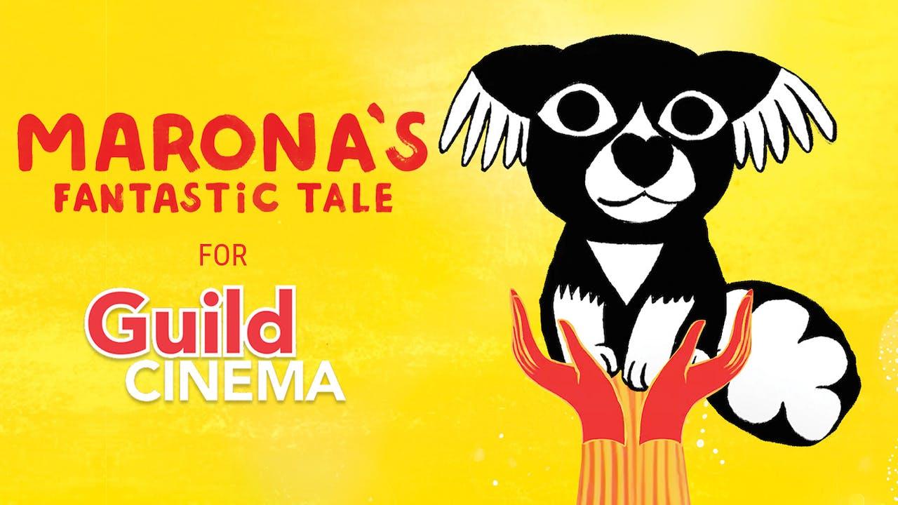 Guild Cinema presents MARONA'S FANTASTIC TALE