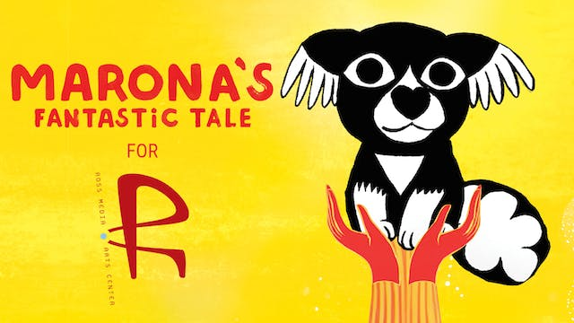 The Ross presents MARONA'S FANTASTIC TALE