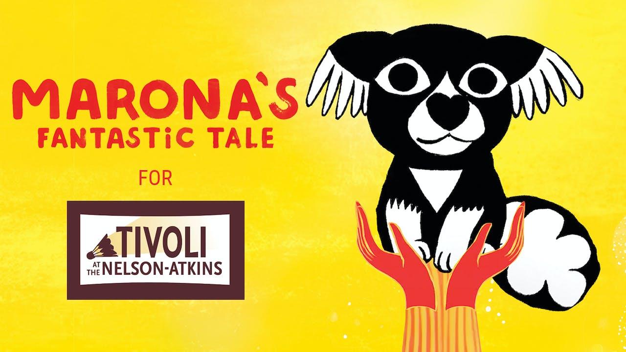 The Tivoli presents MARONA'S FANTASTIC TALE