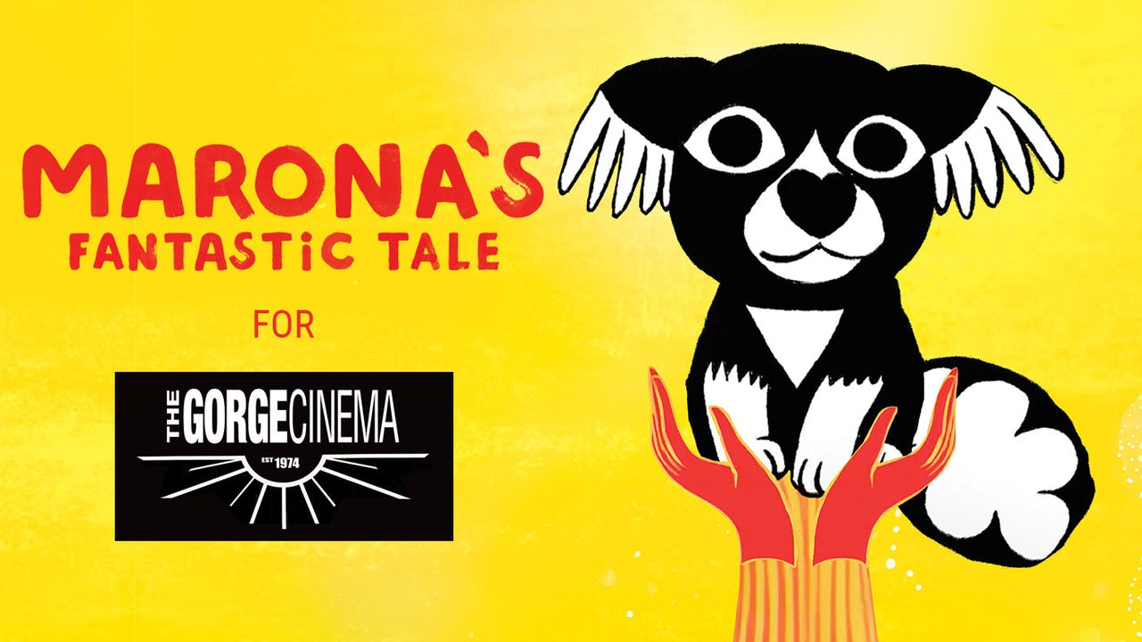 The Gorge Cinema presents MARONA'S FANTASTIC TALE