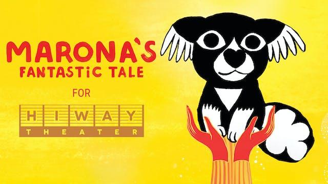 Hiway Theatre presents MARONA'S FANTASTIC TALE