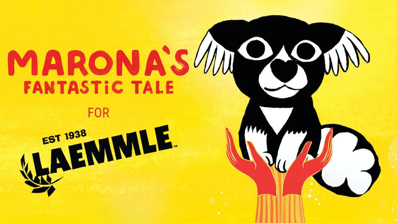 Laemmle Theatres presents MARONA'S FANTASTIC TALE