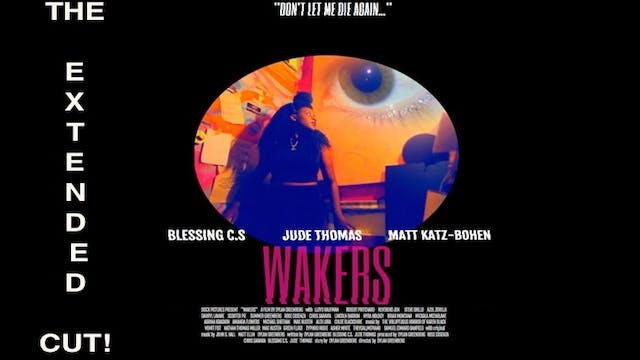 Wakers - THE EXTENDED CUT