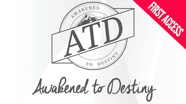 Awakened To Destiny Dayton, OH | First Access Package | March 27-30, 2019