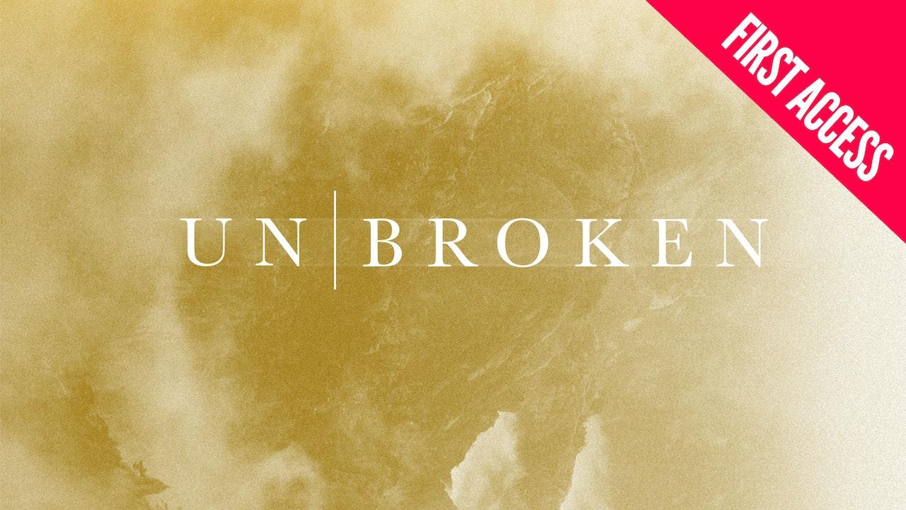 Unbroken 2018 | First Access Package | March 8–10