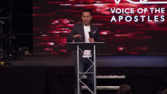 Session 6 - Samuel Rodriguez - Voice of the Apostles 2019