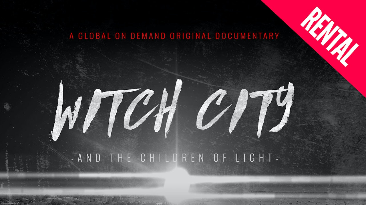 Witch City & the Children of Light