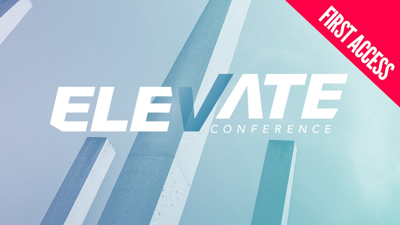 Elevate Conference 2019 | First Access Package