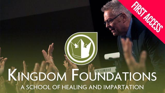 Kingdom Foundations NM | First Access | 3/11–14