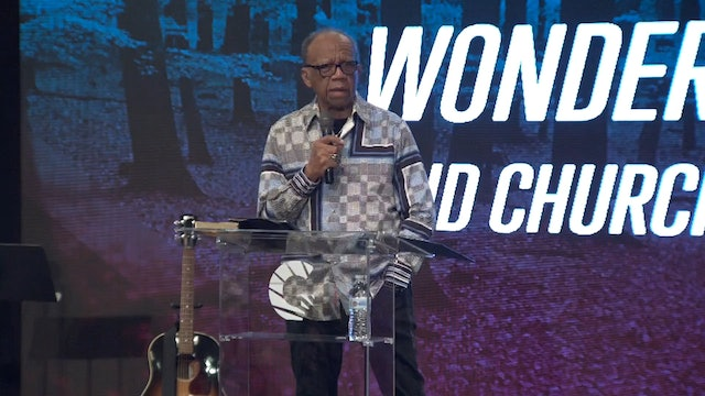 Session 14 - Bishop Joseph Garlington - Signs and Wonders and Church Growth