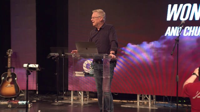 Session 1 - Randy Clark - Signs and Wonders and Church Growth