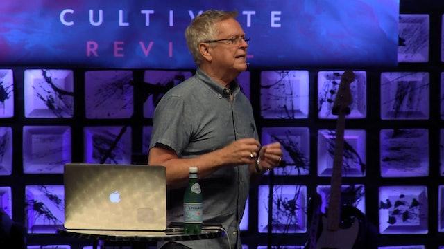 Session 5 - Randy Clark - Cultivate Revival San Antonio