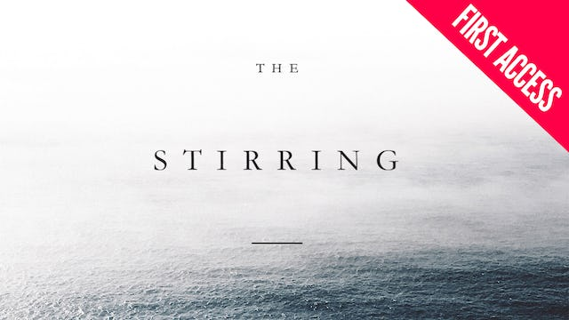 The Stirring Feb 8–10 | First Access Package