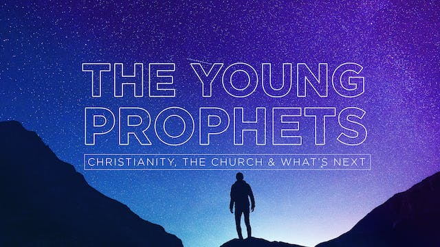 The Young Prophets