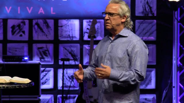Session 6 - Bill Johnson - Cultivate ...