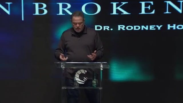 Unbroken Session 5 Rodney Hogue