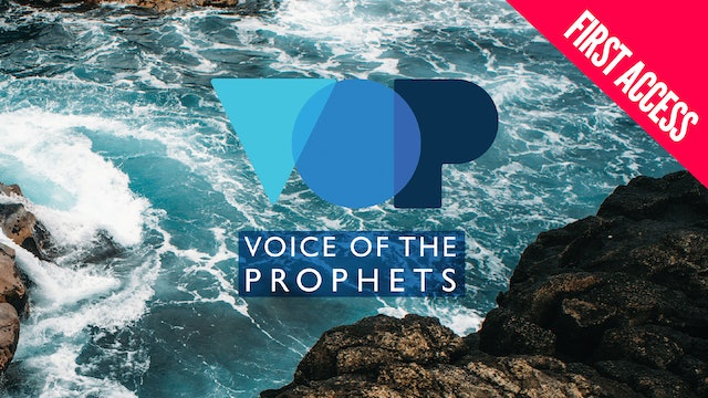 Voice of the Prophets 2019 | First Access Package | April 3–6 2019