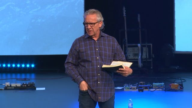 Session 11 - Bill Johnson - Awakened to Destiny Dayton
