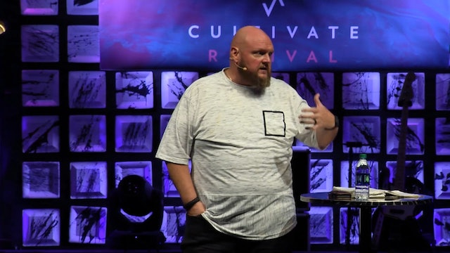 Session 3 - Robby Dawkins - Cultivate Revival San Antonio