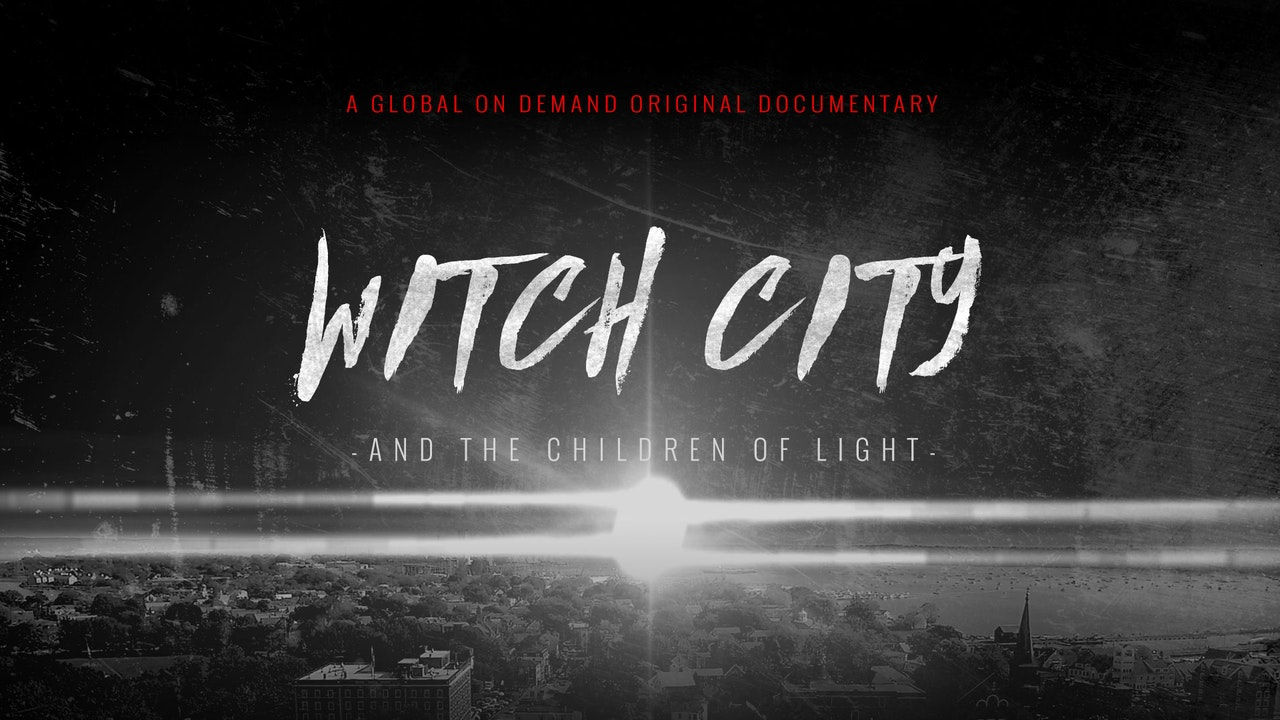 Witch City and the Children of Light