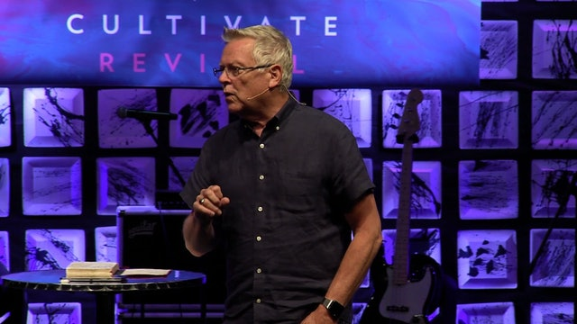 Session 10 - Randy Clark - Cultivate Revival San Antonio