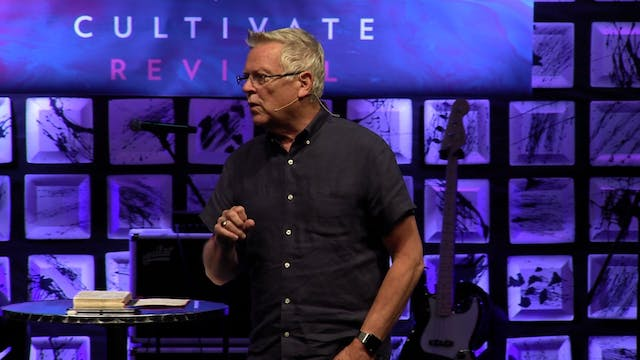 Session 10 - Randy Clark - Cultivate ...