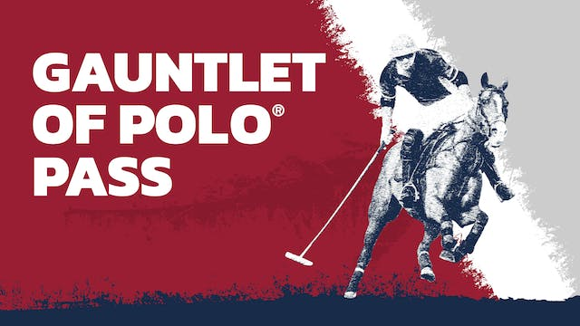 Gauntlet of Polo® Pass