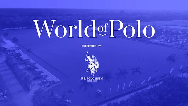World of Polo - Show 3