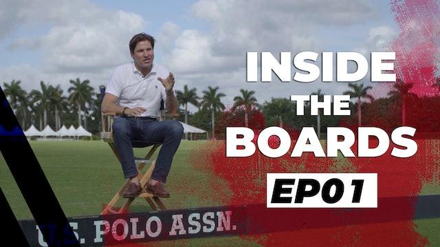 Inside the Boards: Episode 1