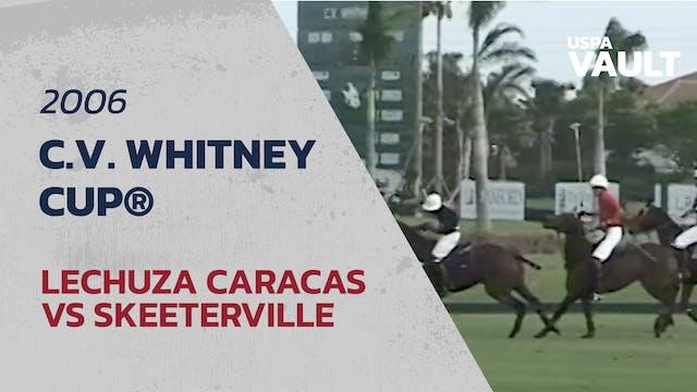 2006 C.V. Whitney Cup® - Lechuza Cara...