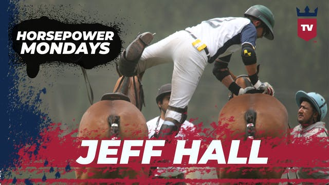 Horsepower: Jeff Hall
