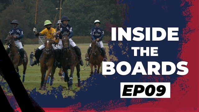 Inside The Boards - Episode 9