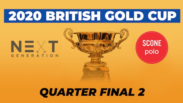 2020 British Gold Cup - Quarterfinal 2