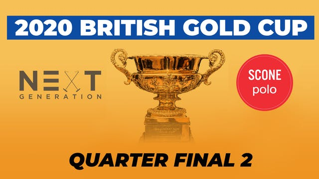 2020 British Gold Cup - Quarterfinal 2