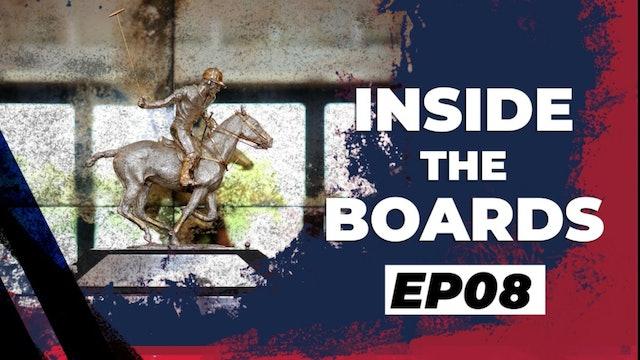 Inside The Boards - Episode 8