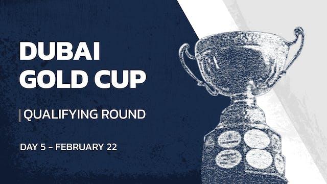 2021 - Dubai Gold cup - Qualifying Ro...